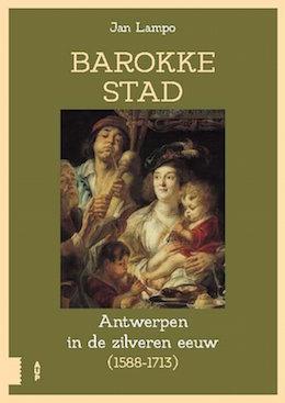 Antwerpen_Boeken_Jan_Lampo_Barokke_stad_Antwerpen_in_de_zilveren_eeuw