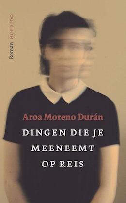 Berlijn_Boeken_Aroa_Moreno_Duran_Dingen_die_je_meeneemt_op_reis
