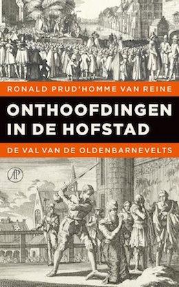 Denhaag_Boeken_Ronald_Prud' Homme_van_Reine_Onthoofdingen_in_de_Hofstad