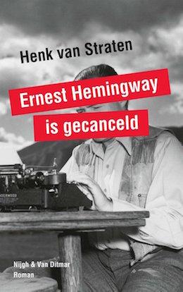 Eindhoven_Boeken_Ernest_Hemingway_is_gecanceld_Henk-Van_Straten