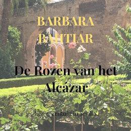 Sevilla_Boeken_De_rozen_Van_het_Alcazar_Barbara_Bahtiar